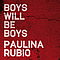 Paulina Rubio - Boys Will Be Boys album