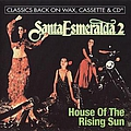 Santa Esmeralda - House of the Rising Sun альбом