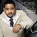 Smokie Norful - Once in a Lifetime album