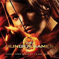 Taylor Swift - The Hunger Games: Songs From District 12 And Beyond album