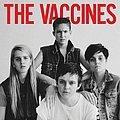The Vaccines - The Vaccines Come of Age album
