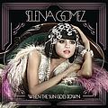 Selena Gomez - When The Sun Goes Down album