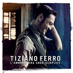 Tiziano Ferro - L'amore è una cosa semplice album
