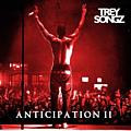 Trey Songz - Anticipation II album