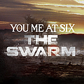 You Me At Six - The Swarm альбом