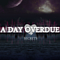 A Day Overdue - Secrets album