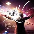 Misty Edwards - Fling Wide album