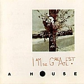 A House - I Am The Greatest album
