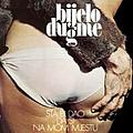 Bijelo Dugme - Šta bi dao da si na mom mjestu альбом