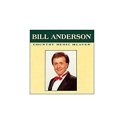 Bill Anderson - Country Music Heaven album