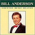 Bill Anderson - Country Music Heaven album