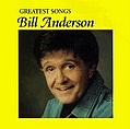 Bill Anderson - Greatest Songs album