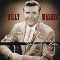 Billy Walker - Billy Walker: Columbia Hits album