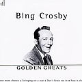 Bing Crosby - Golden Greats (disc 3) album
