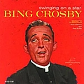 Bing Crosby - Swinging On A Star album