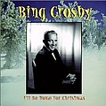 Bing Crosby - I'll Be Home for Christmas album