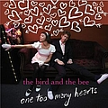 The Bird and The Bee - One Too Many Hearts album