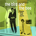 The Bird and The Bee - Please Clap Your Hands album