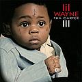 Lil Wayne - Tha Carter III album