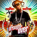 Lil Wayne - The Drought Is Over Part 4 album