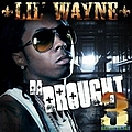 Lil Wayne - Da Drought 3 album