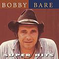 Bobby Bare - Super Hits album