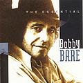 Bobby Bare - The Essential Bobby Bare album