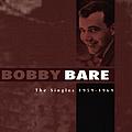 Bobby Bare - The Singles 1959 - 1969 album
