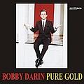 Bobby Darin - Pure Gold album