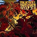 Bullet For My Valentine - Trustkill Takeover Volume II альбом