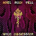 Axel Rudi Pell - Wild Obsession альбом
