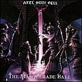 Axel Rudi Pell - The Masquerade Ball альбом
