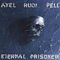 Axel Rudi Pell - Eternal Prisoner альбом