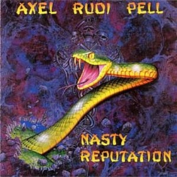 Axel Rudi Pell - Nasty Reputation альбом