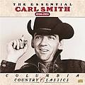 Carl Smith - The Essential Carl Smith (1950-1956) album