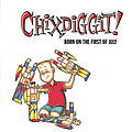 Chixdiggit - Born on the First of July album