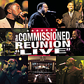 """Commissioned - The Commissioned Reunion - """"Live"""" album"""