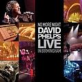 David Phelps - No More Night: David Phelps Live In Birmingham  album