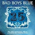 Bad Boys Blue - 25 альбом