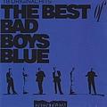Bad Boys Blue - The Best of Bad Boys Blue альбом