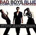 Bad Boys Blue - Completely Remixed альбом