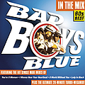 Bad Boys Blue - In the Mix альбом