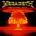 Megadeth - Greatest Hits: Back to the Start album