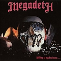 Megadeth - Killing Is My Business...And Business Is Good! album