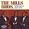 The Mills Brothers - 22 Great Hits album