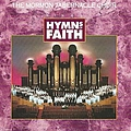 Mormon Tabernacle Choir - Hymns of Faith album