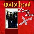 Motörhead - Dirty Love альбом