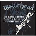 Motörhead - The Chase is Better than the Catch - The Singles A's & B's альбом