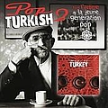 Mustafa Sandal - Pop Turkish 2: Tout L\'arôme de La Jeune Generation Pop альбом