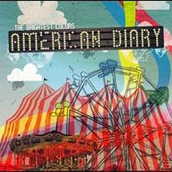 American Diary - The Brightest Colors альбом